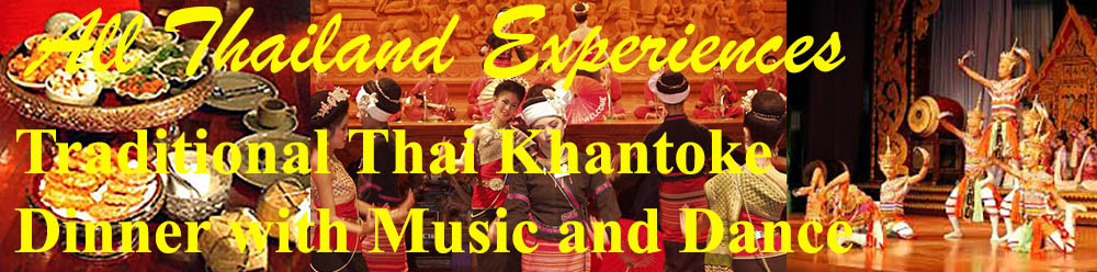 A Traditional Thai Khantoke Dinner with music and dance