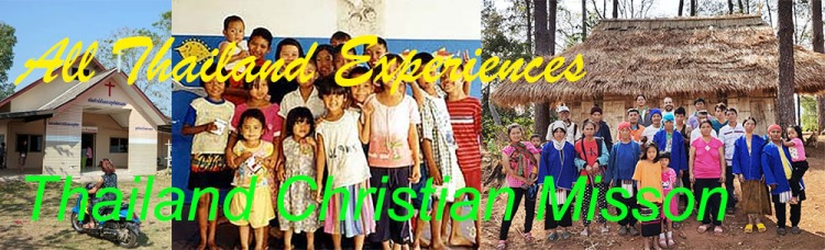 All Thailand Experiences Thailand Christian Mission